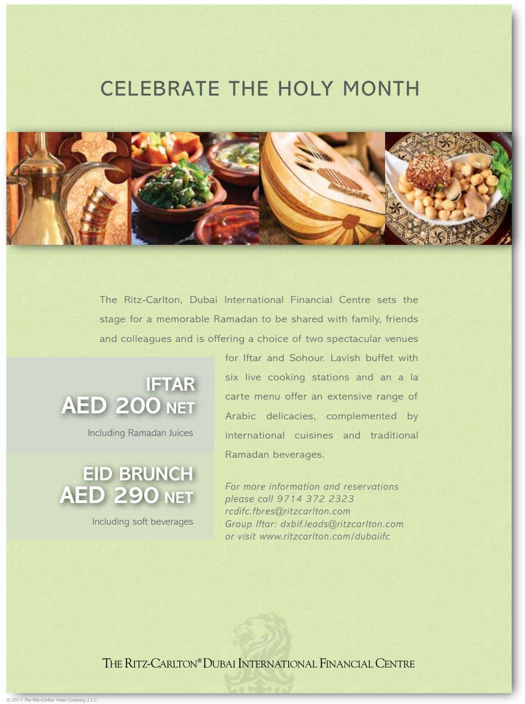 CELEBRATE THE HOLY MONTH The Ritz-Carlton, Dubai International Financial Centre sets the stage for a