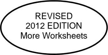 REVISED 2012 EDITION More Worksheets