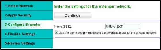 of your wireless network name with _EXT added to the end. 5. (Optional) In the Name