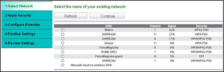 The extender detects wireless networks and displays a list. 2. Either select a network from the
