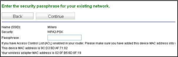 to select your network from the list and click Continue . 3. Enter your network passphrase