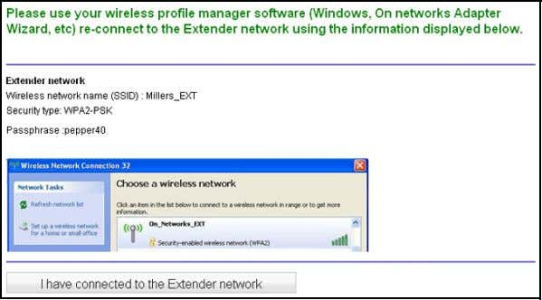 auto matically disconnected from the Extender WiFi network. 4. With the software that you use to