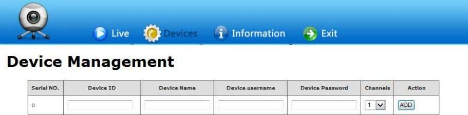 "activex. Click ""Device Management"" to add device. Device ID is NVR Serial No. and Device name"