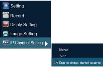 Dragging channel sequence can better solve this problem. Right Mouse to click 【 IP channel setting