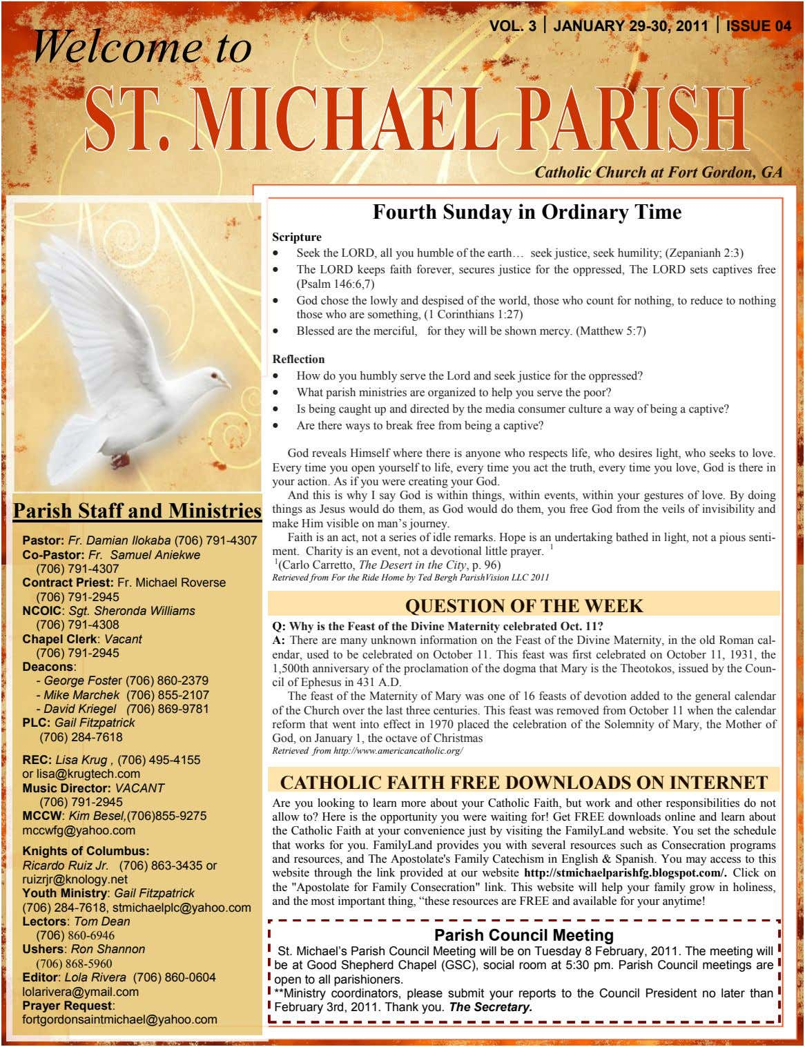 VOL. 3  JANUARY 29-30, 2011  ISSUE 04 Welcome to Catholic Church at Fort