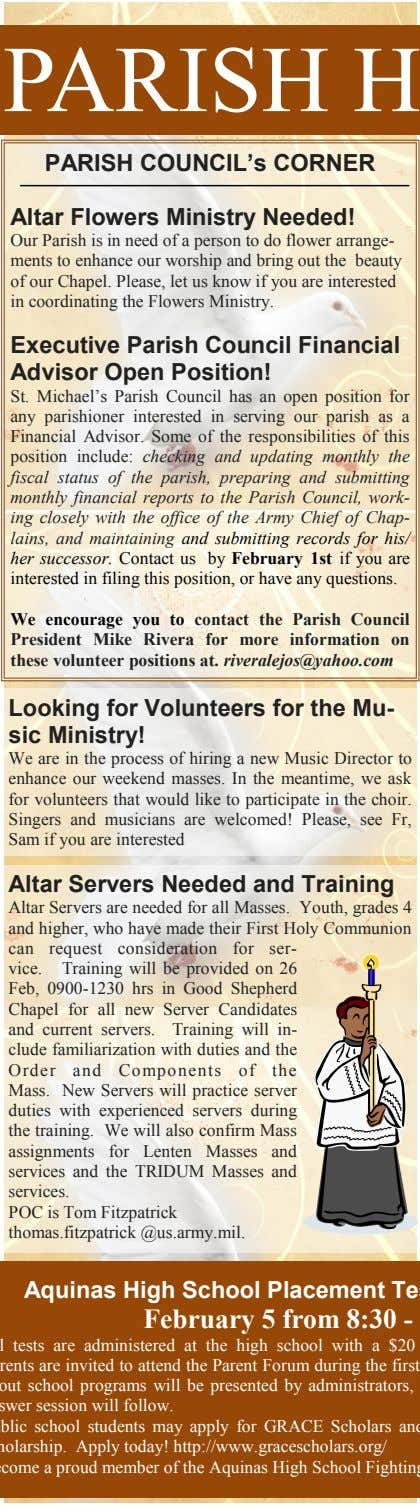 PARISH COUNCIL's CORNER Altar Flowers Ministry Needed! Our Parish is in need of a person