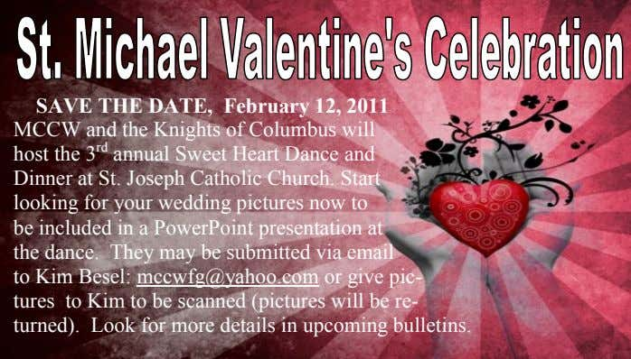 SAVE THE DATE, February 12, 2011 MCCW and the Knights of Columbus will host the