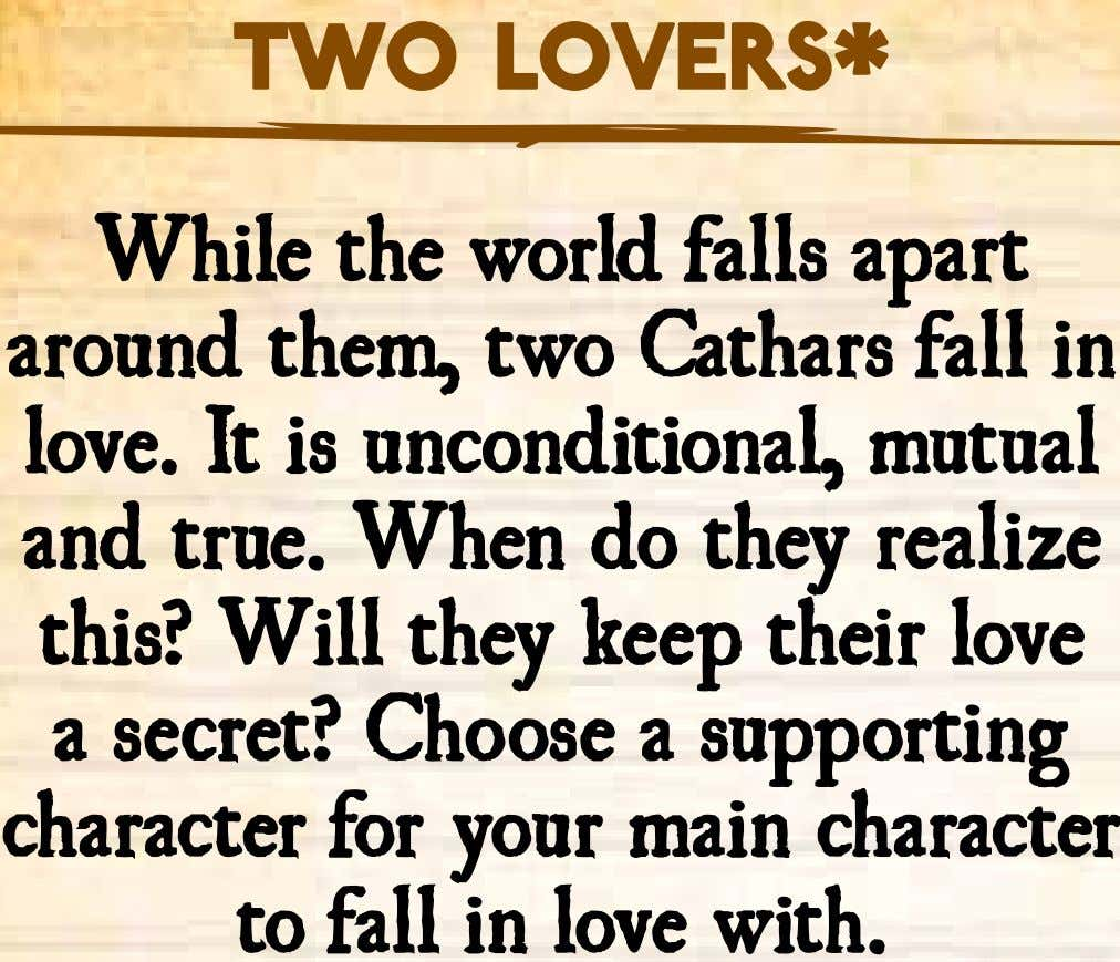Two lovers* While the world falls apart around them, two Cathars fall in love. It