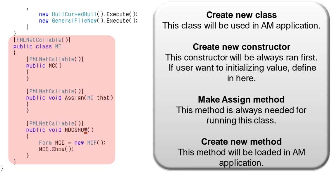 Create new class This class will be used in AM application. Create new constructor This