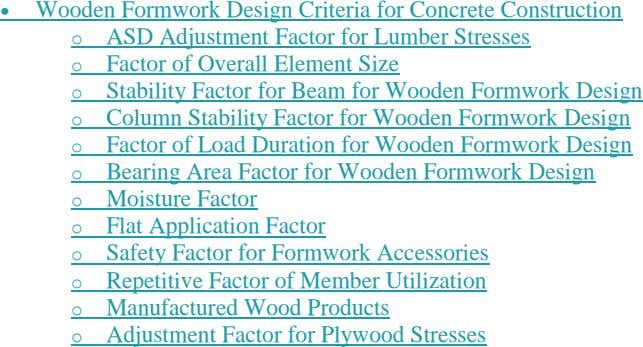  Wooden Formwork Design Criteria for Concrete Construction ASD Adjustment Factor for Lumber Stresses Factor of