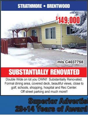 STRATHMORE • BRENTWOOD $ 149,000 mls C4037758 SUBSTANTIALLY RENOVATED Double Wide on lot you OWN!!