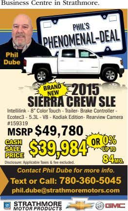 "Business Centre in Strathmore. Phil Dube 2015 SIERRA CREW SLE Intellilink - 8"" Color Touch"