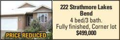 222 Strathmore Lakes Bend 4 bed/3 bath. Fully finished, Corner lot $499,000 PRICE REDUCED