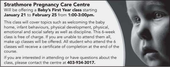 Strathmore Pregnancy Care Centre Will be offering a Baby's First Year class starting January 21
