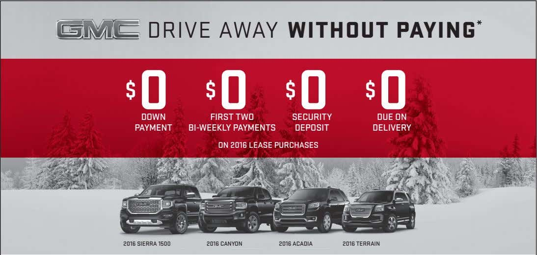 DRIVE AWAY WITHOUT PAYING * $ 0 $ 0 $ 0 $ 0 DOWN SECURITY
