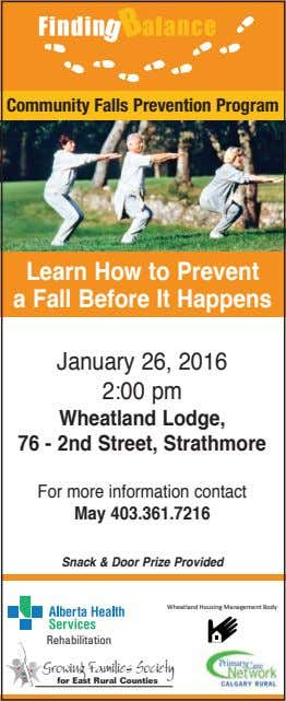 Community Falls Prevention Program Learn How to Prevent a Fall Before It Happens January 26,