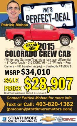 Patrick Mohan 2015 COLORADO CREW CAB BRAND (Winter and Summer Tires) Auto lock rear differential