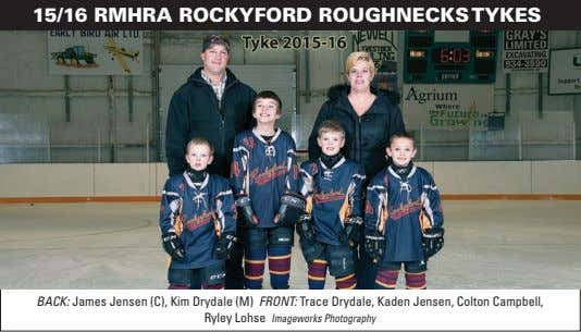 15/16 RMHRA ROCKYFORD ROUGHNECKS TYKES BACK: James Jensen (C), Kim Drydale (M) FRONT: Trace Drydale,