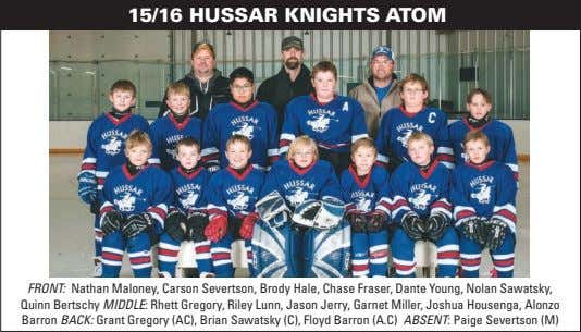 15/16 HUSSAR KNIGHTS ATOM FRONT: Nathan Maloney, Carson Severtson, Brody Hale, Chase Fraser, Dante Young,