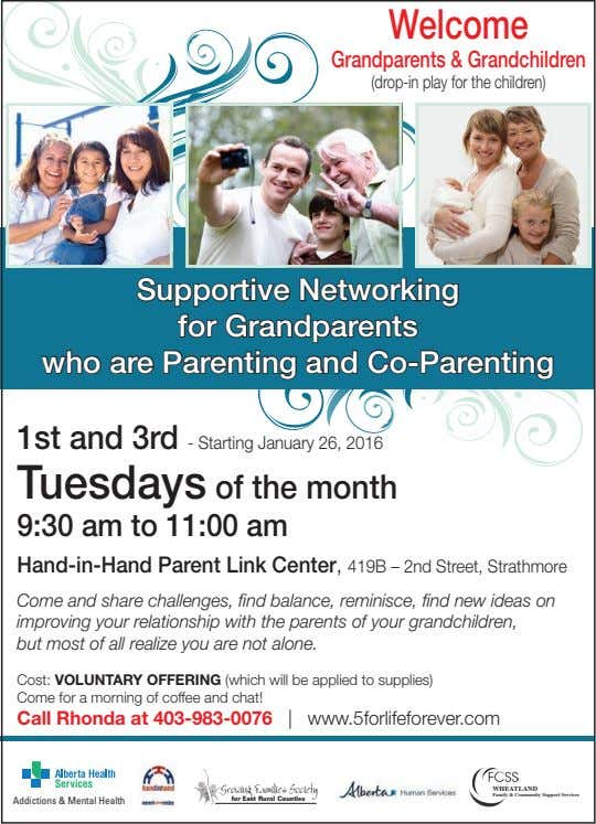 Welcome Grandparents & Grandchildren (drop-in play for the children) Supportive Networking for Grandparents who