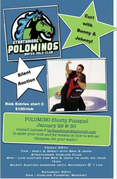 Curl with & Benny Johnny! Silent Rink Entries start @ $100/rink Auction POLOMINO Mark your