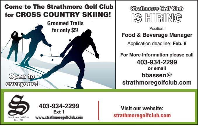 Come to The Strathmore Golf Club Strathmore Golf Club for CROSS COUNTRY SKIING! IS HIRING