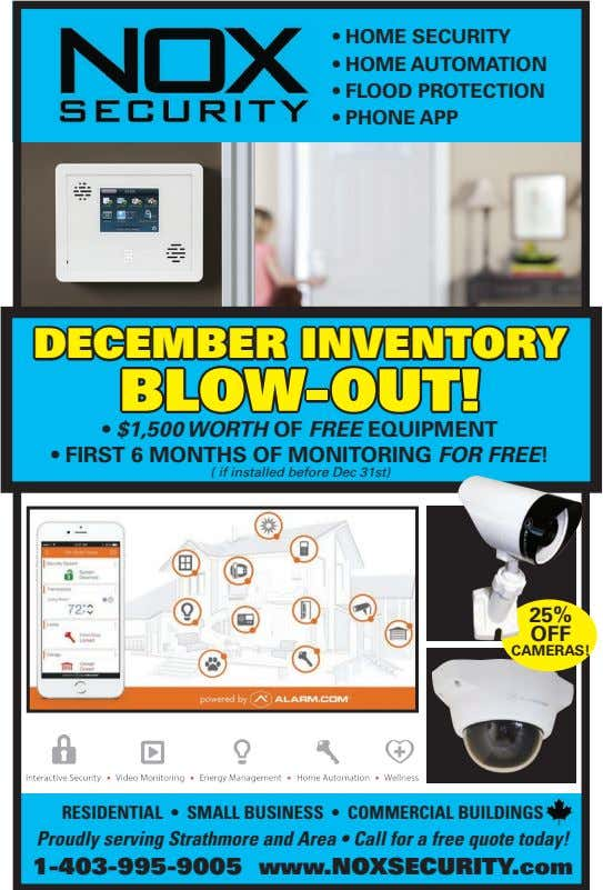 • HOME SECURITY • HOME AUTOMATION • FLOOD PROTECTION • PHONE APP DECEMBER INVENTORY BLOW-OUT!