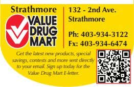 Strathmore 132 - 2nd Ave. Strathmore Ph: 403-934-3122 Fx: 403-934-6474 Get the latest new products,