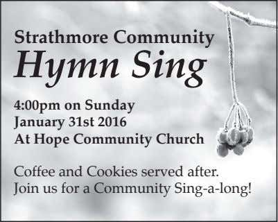 Strathmore Community Hymn Sing 4:00pm on Sunday January 31st 2016 At Hope Community Church Coffee