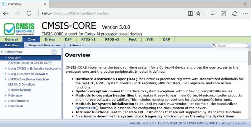the Project window, and choose Open Documentation , or refer to the CMSIS-CORE documentation www.keil.com/cmsis/core .