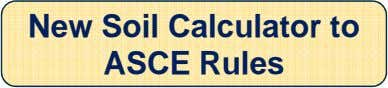 New Soil Calculator to ASCE Rules