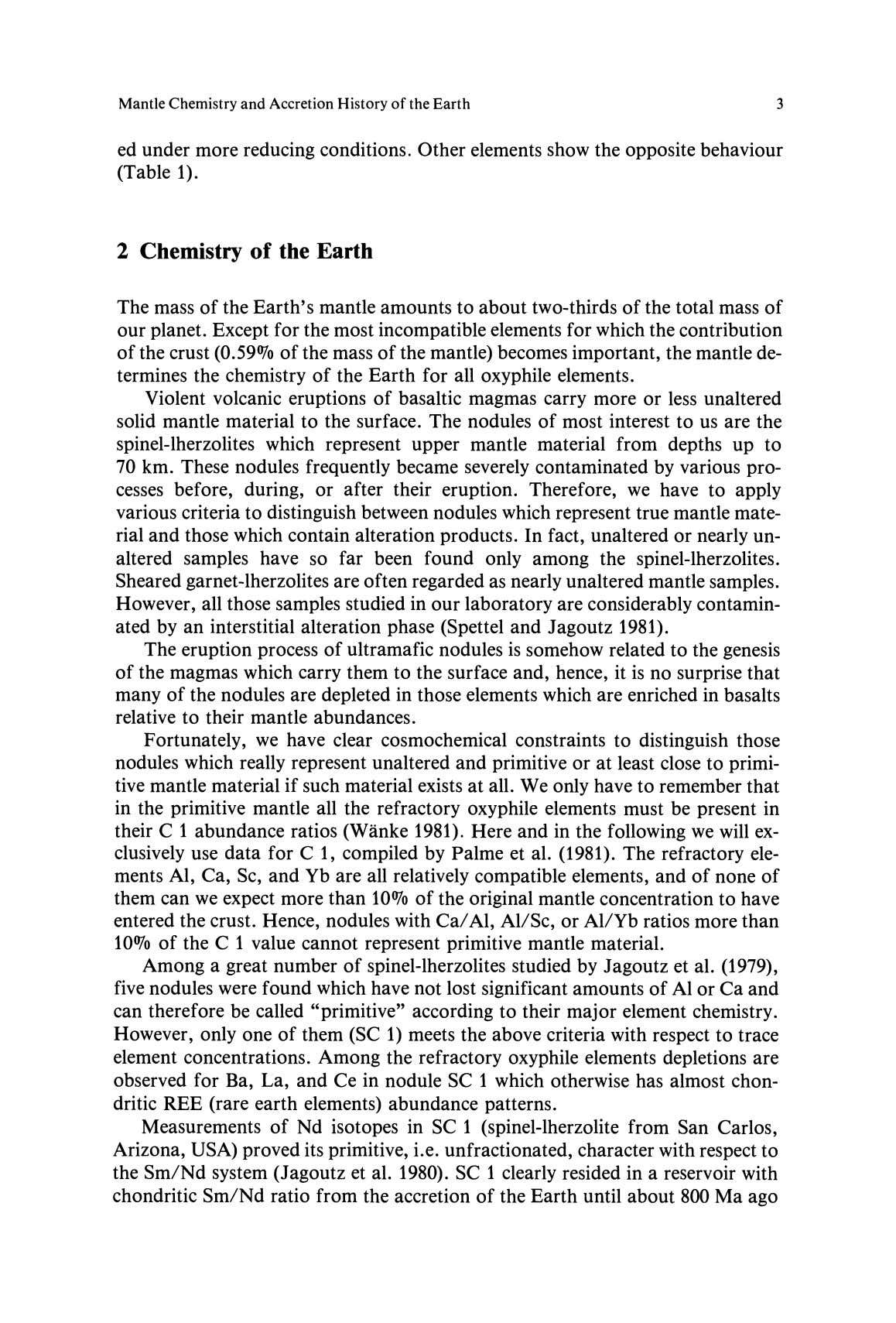 Mantle Chemistry and Accretion History of the Earth 3 ed under more reducing conditions. Other elements