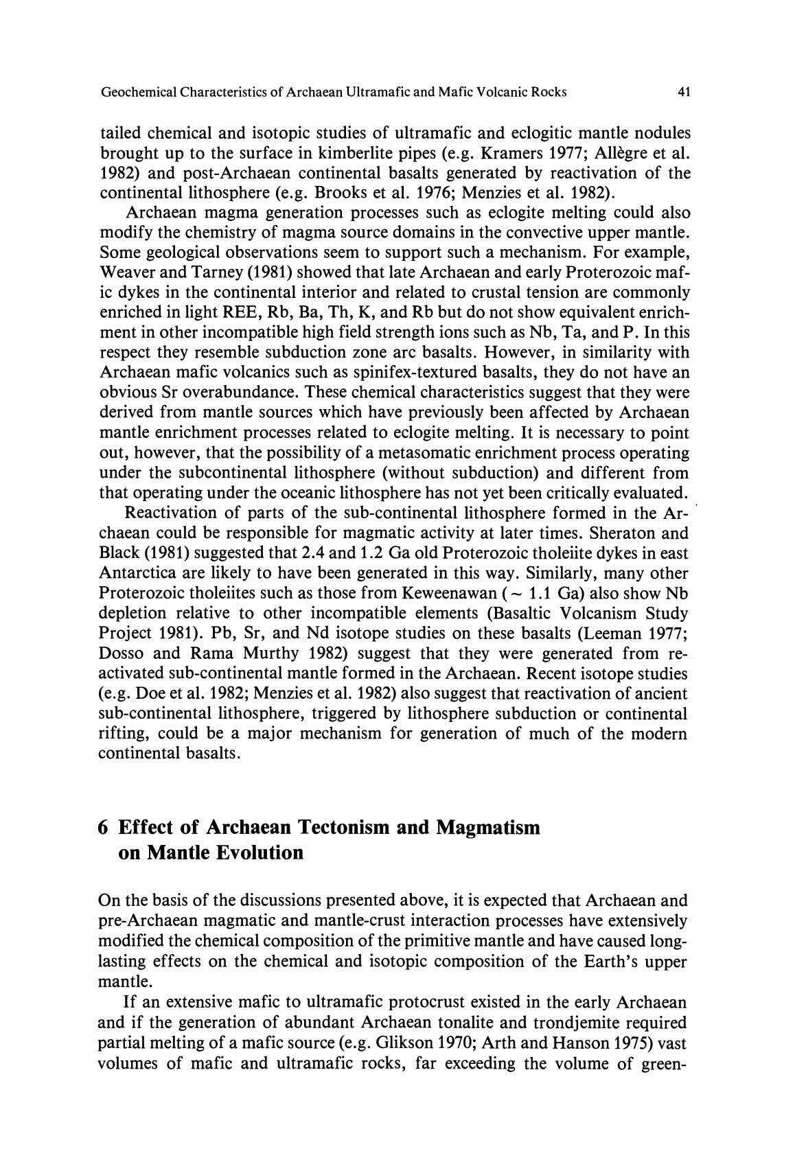 Geochemical Characteristics of Archaean Ultramafic and Mafic Volcanic Rocks 41 tailed chemical and isotopic studies of