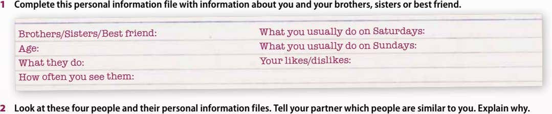 1 Complete this personal information file with information about you and your brothers, sisters or