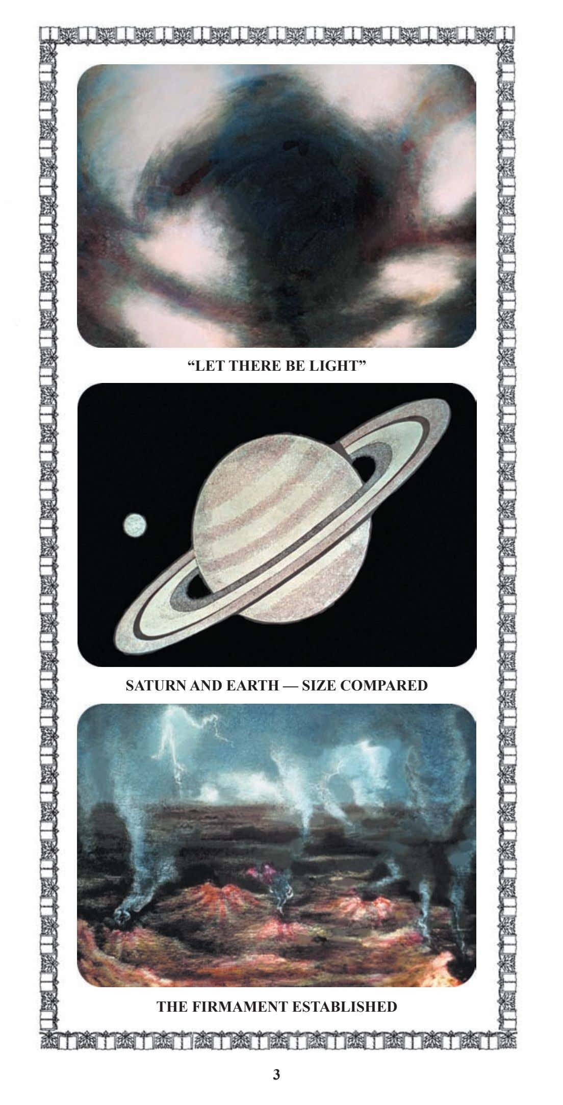 """LET THERE BE LIGHT"" SATURN AND EARTH — SIZE COMPARED THE FIRMAMENT ESTABLISHED 3"