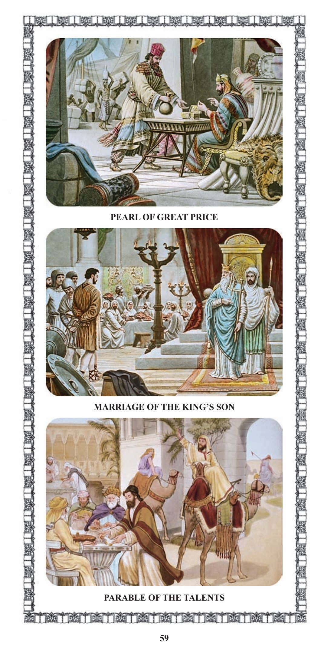 PEARL OF GREAT PRICE MARRIAGE OF THE KING'S SON PARABLE OF THE TALENTS 59