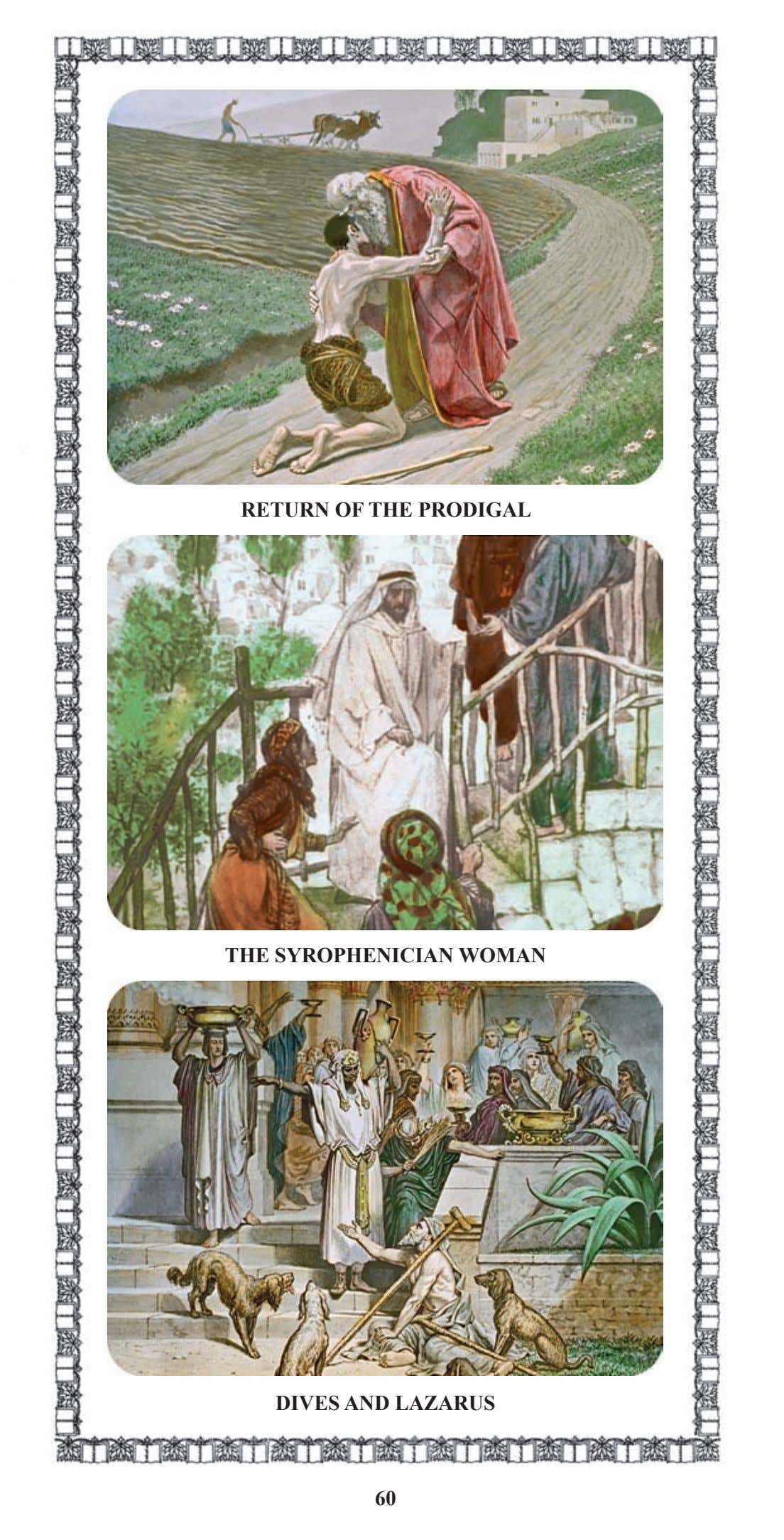 RETURN OF THE PRODIGAL THE SYROPHENICIAN WOMAN DIVES AND LAZARUS 60