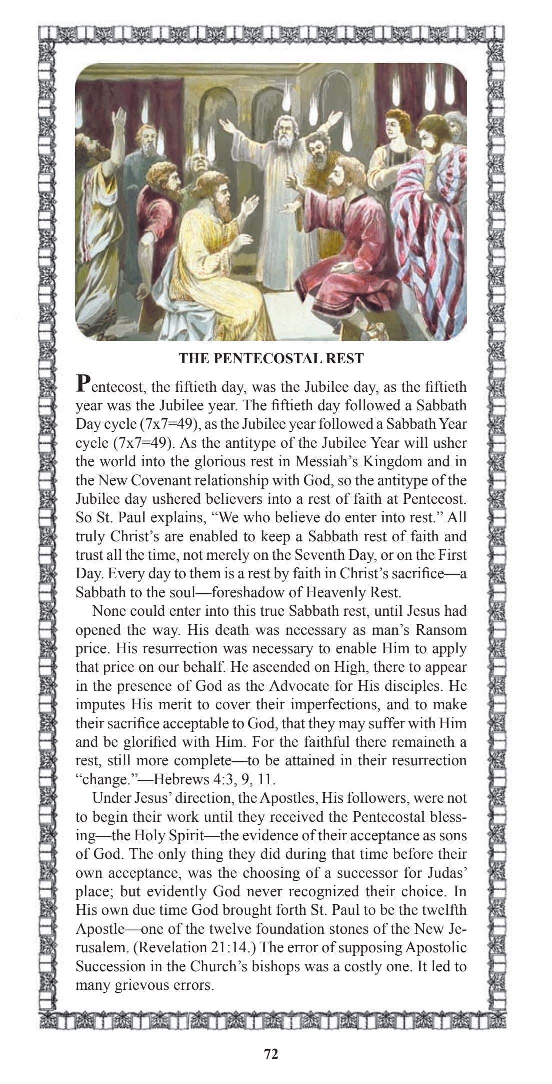 THE PENTECOSTAL REST Pentecost, the fiftieth day, was the Jubilee day, as the fiftieth year
