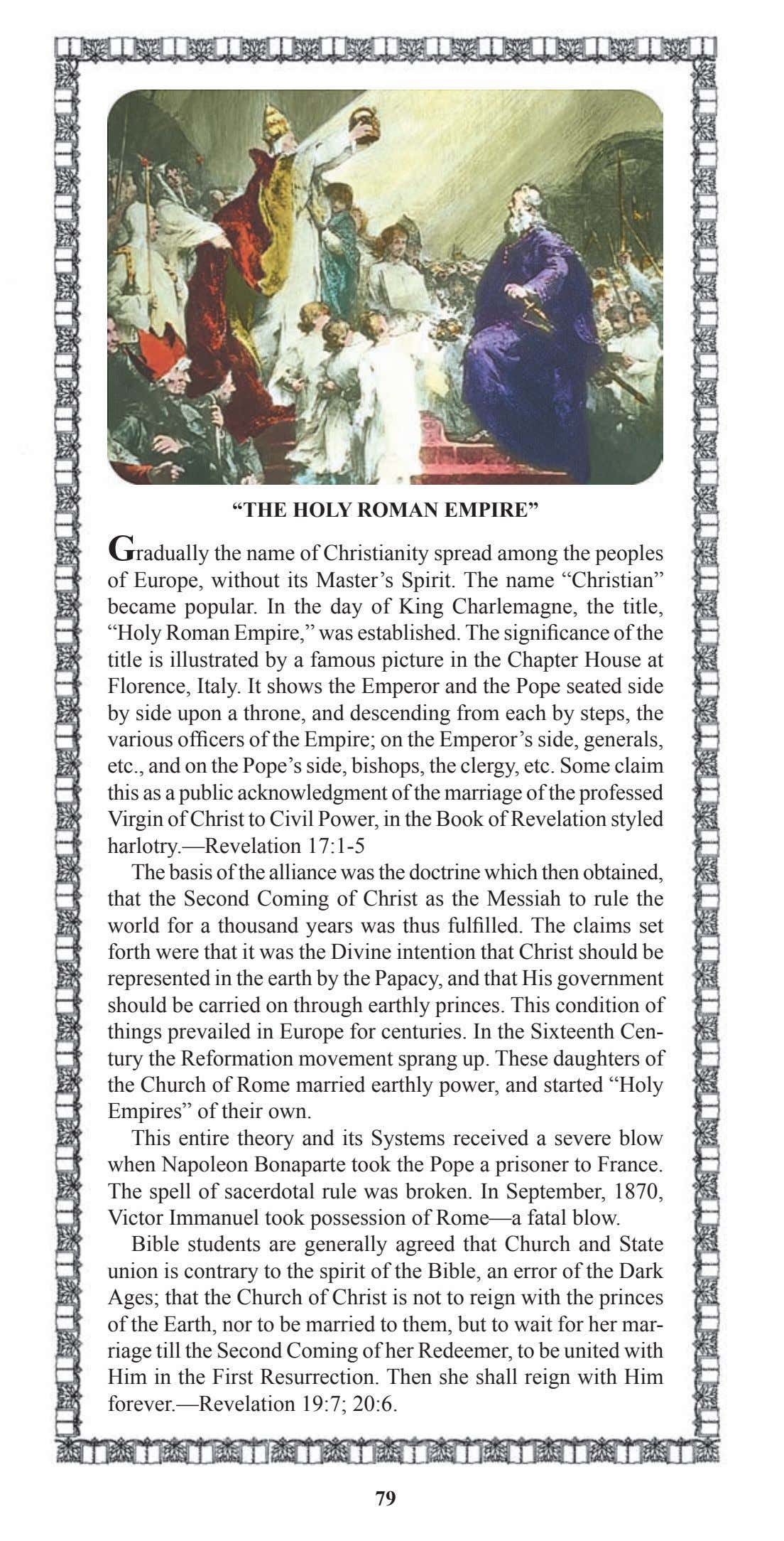 """THE HOLY ROMAN EMPIRE"" Gradually the name of Christianity spread among the peoples of Europe,"