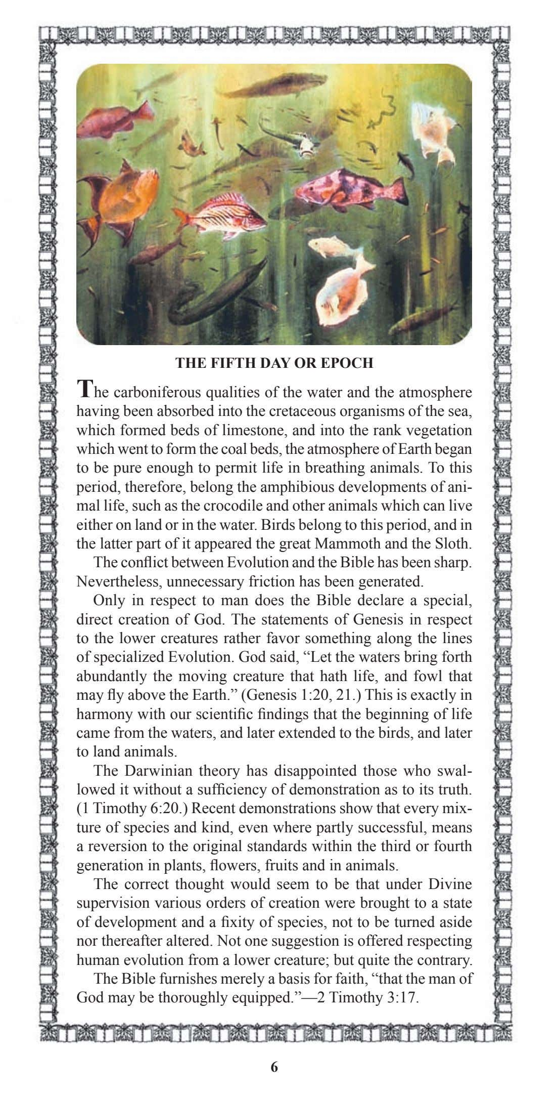 THE FIFTH DAY OR EPOCH The carboniferous qualities of the water and the atmosphere having