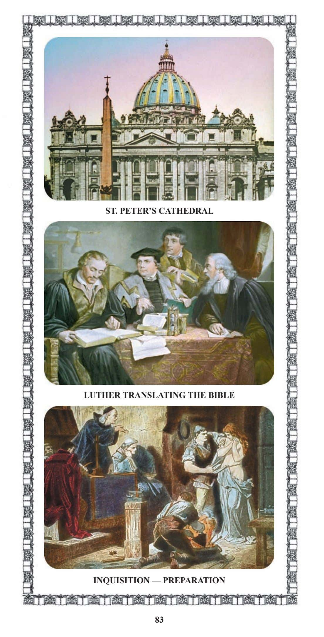 ST. PETER'S CATHEDRAL LUTHER TRANSLATING THE BIBLE INQUISITION — PREPARATION 83