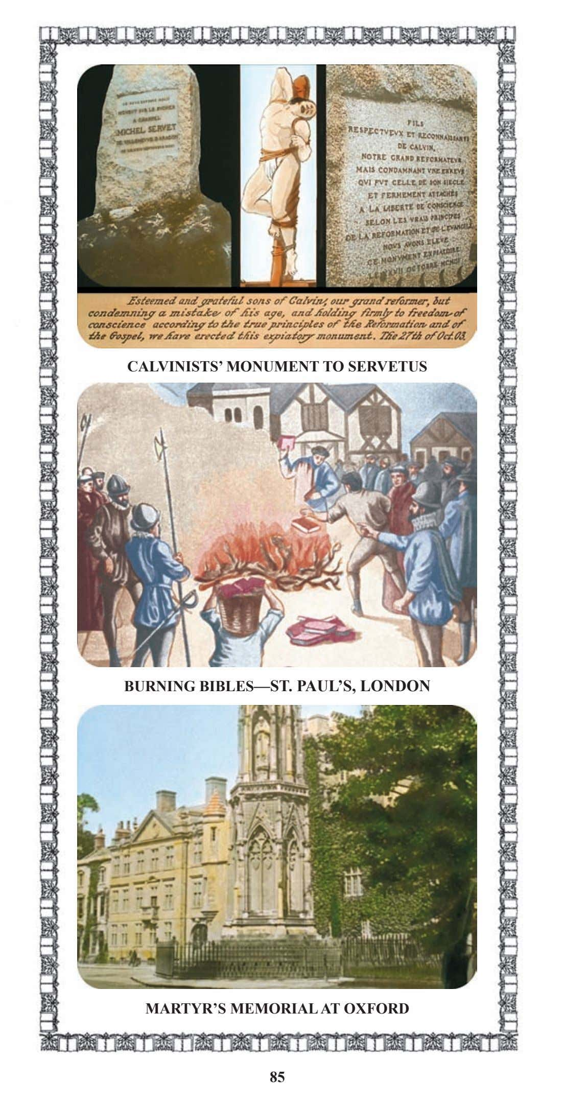 CALVINISTS' MONUMENT TO SERVETUS BURNING BIBLES—ST. PAUL'S, LONDON MARTYR'S MEMORIAL AT OXFORD 85