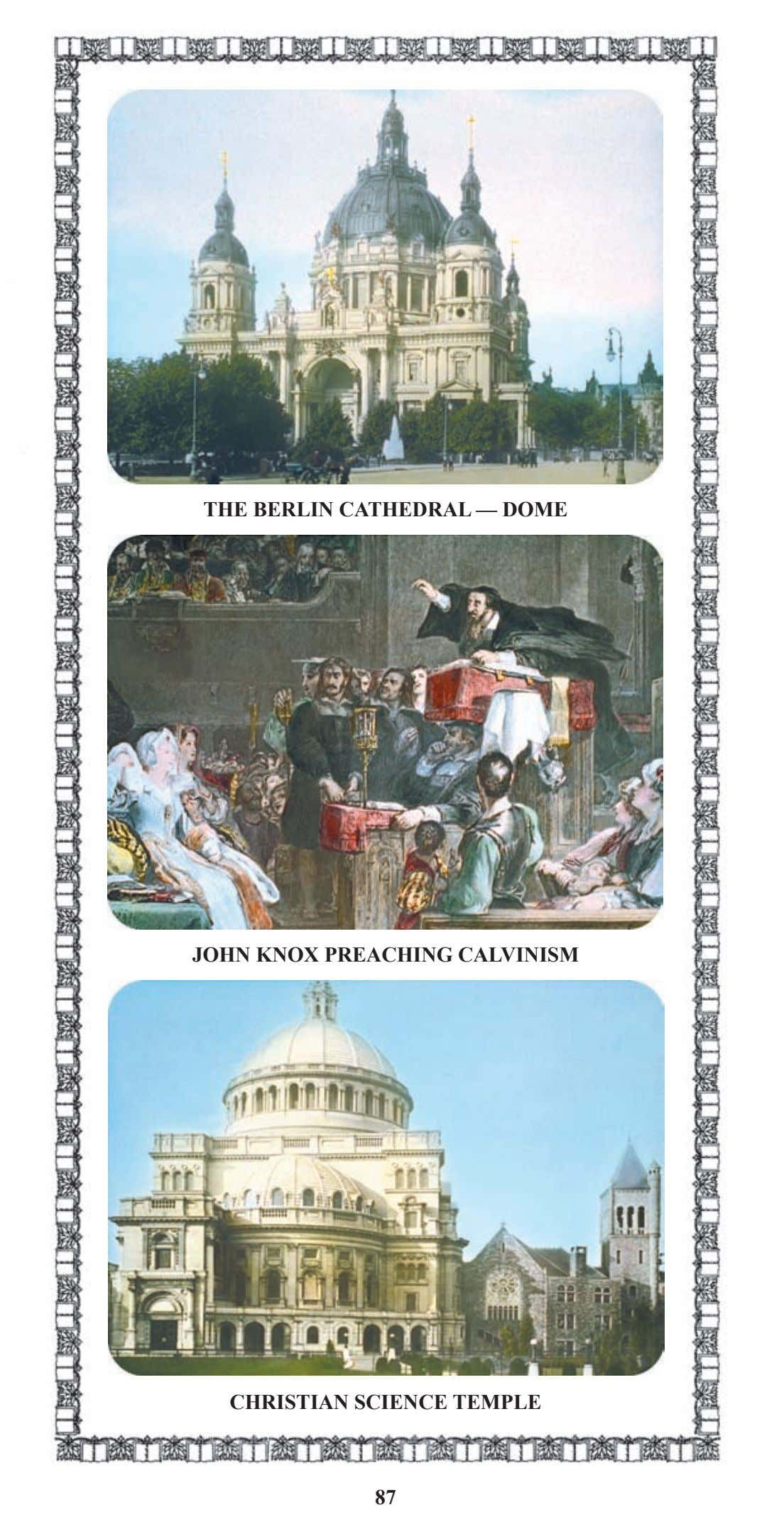THE BERLIN CATHEDRAL — DOME JOHN KNOX PREACHING CALVINISM CHRISTIAN SCIENCE TEMPLE 87
