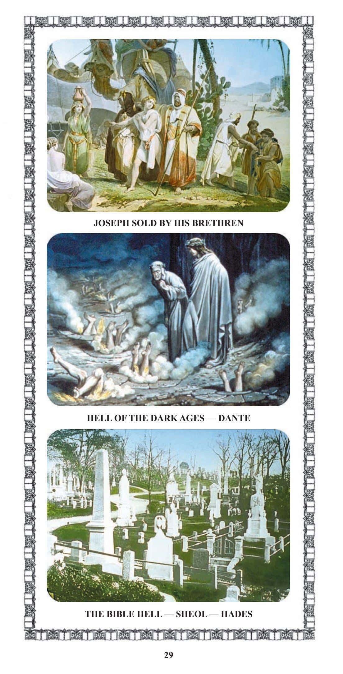 JOSEPH SOLD BY HIS BRETHREN HELL OF THE DARK AGES — DANTE THE BIBLE HELL