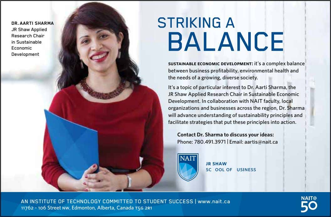 STRIKING A DR. AARTI SHARMA JR Shaw Applied Research Chair BALANCE in Sustainable Economic Development sustainable
