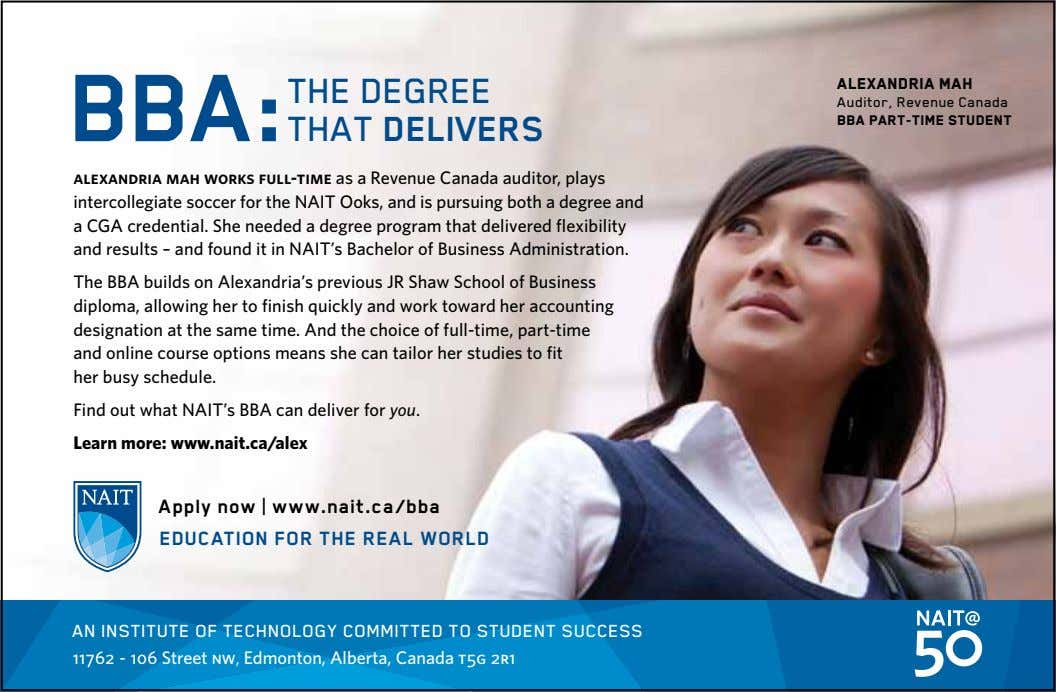 THE DEGREE BBA: THAT DELIVERS ALEXANDRIA MAH Auditor, Revenue Canada BBA PART-TIME STUDENT alexandria mah works