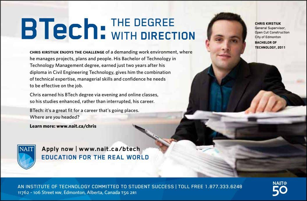 BTech: THE DEGREE WITH DIRECTION Chris KirstiuK General Supervisor, Open Cut Construction City of Edmonton Bachelor