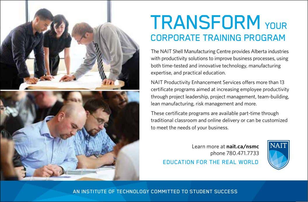 transform your corporatE training program The NAIT Shell Manufacturing Centre provides Alberta industries with productivity solutions
