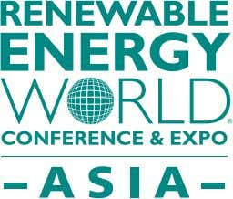 ASEAN POWER WEEK Conference & Exhibition IN VESTING IN A SU STAINABLE TOMORROW www.renewableenergyworld-asia.com