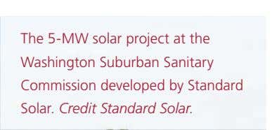 The 5-MW solar project at the Washington Suburban Sanitary Commission developed by Standard Solar. Credit